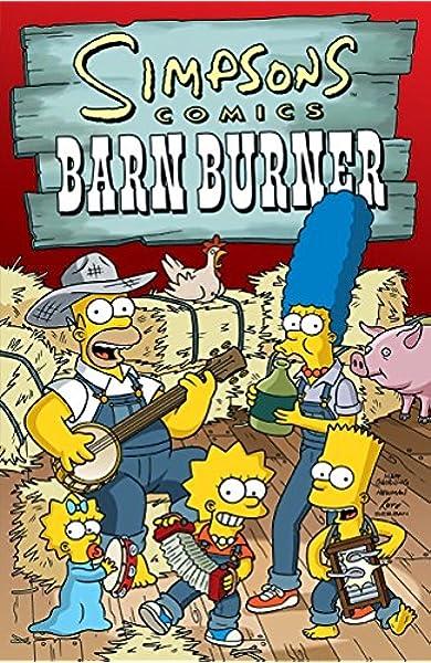 Simpsons Comics Barn Burner Groening Matt 9780060748180 Books