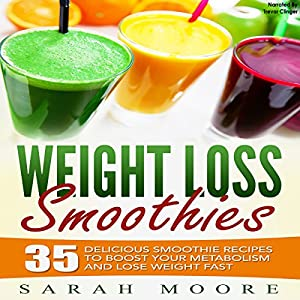 Weight Loss Smoothies Audiobook