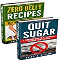 Lose Weight Naturally: Zero Belly Recipes, Quit Sugar (Weight Loss Motivation, Lose Weight Without Losing Taste, Tips, Stay Healthy, Detox) Audiobook by Sherry S. Williams Narrated by Alex Lancer