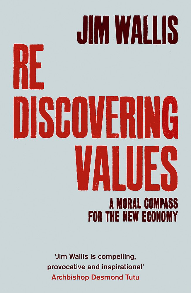 Rediscovering Values: A Moral Compass for the New Economy pdf epub