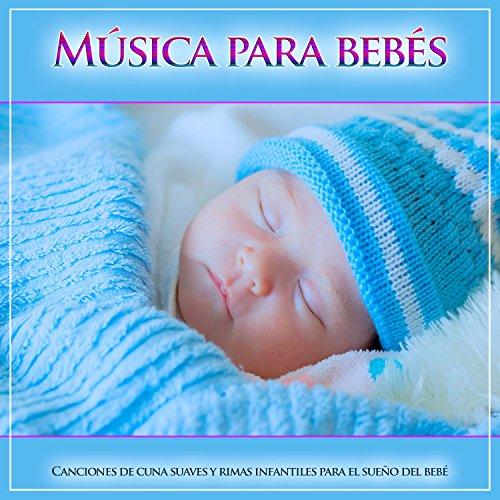 Música para bebés: Relajante canciones de cuna de piano para bebé ...