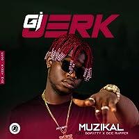 Gi Jerk [Explicit]