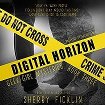 Digital Horizon: Geek Girl Mysteries, Book 3