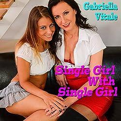 Single Girl with Single Girl