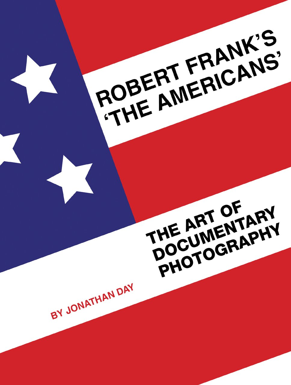 Robert Frank's 'The Americans': The Art of Documentary Photography ebook