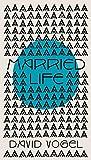 Married Life: a novel (Vogel Collection)