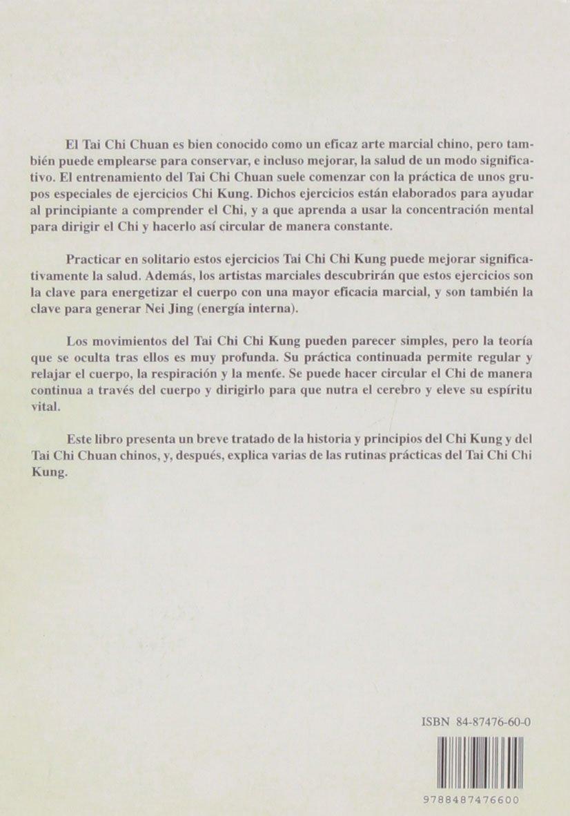 La esencia del tai chi chi kung/ The Essence of Tai Chi Chi ...