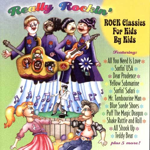 Really Rockin': Classic Rock for Kids By Kids -  Music For Little People
