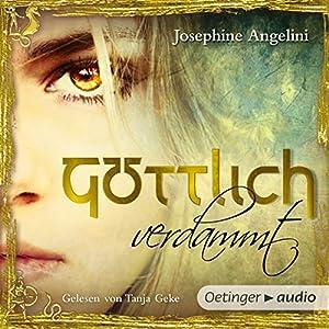 Göttlich verdammt (Göttlich-Trilogie 1) Audiobook