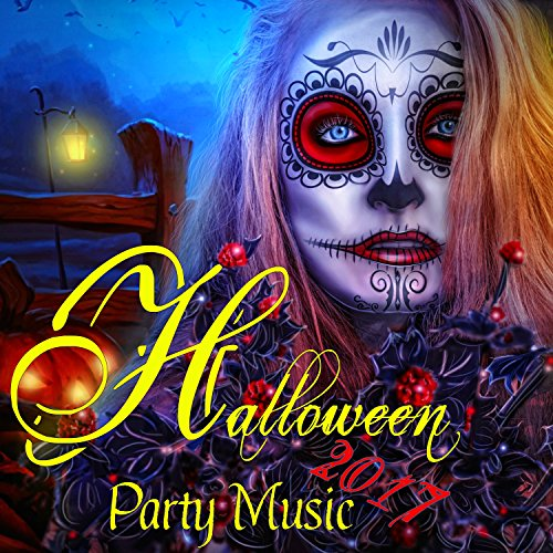(Halloween Party Music 2017 - EDM Halloween Music, Scary Creepy Halloween Party Electronic Songs & Sexy Workout)