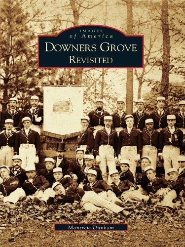 Downers Grove Revisited (Images of - Oaks River Illinois