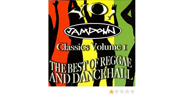 The Best Of Reggae & Dancehall Classics Vol  I by Various