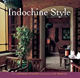 Indochine Style by Barbara Walker (2011-09-01)