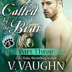 Called by the Bear - Part 3