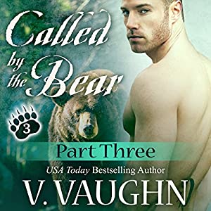 Called by the Bear - Part 3 Audiobook