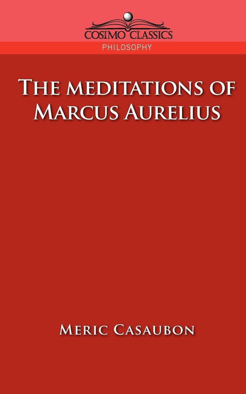 The Meditations of Marcus Aurelius ebook