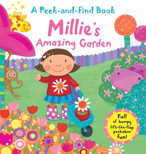 Millie's Amazing Garden (Peek-and-Find Books)
