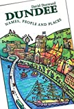 img - for Dundee: Names, People and Places book / textbook / text book