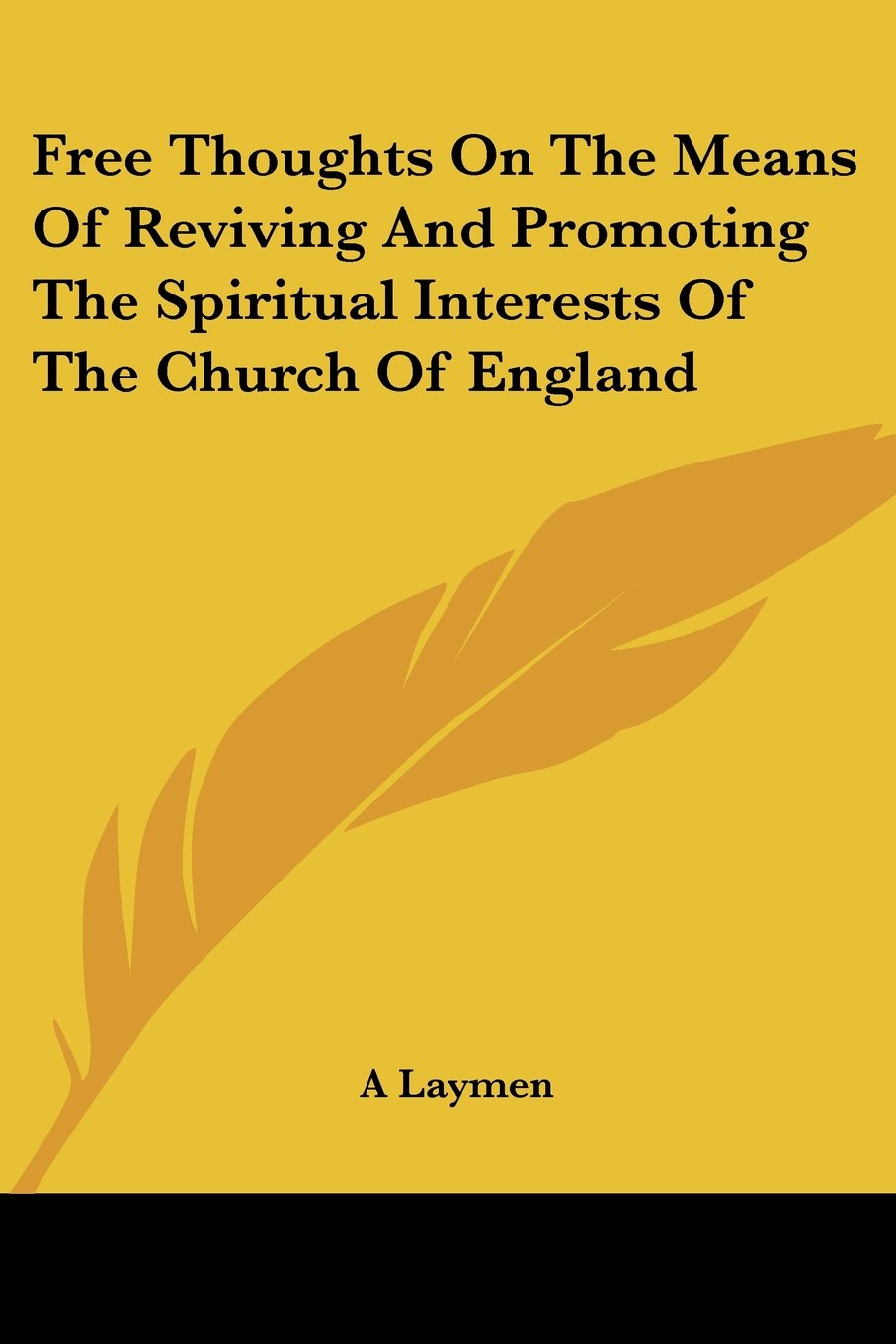 Download Free Thoughts on the Means of Reviving and Promoting the Spiritual Interests of the Church of England pdf