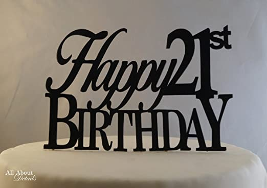 Admirable Amazon Com Black Happy 21St Birthday Cake Topper Kitchen Dining Funny Birthday Cards Online Alyptdamsfinfo
