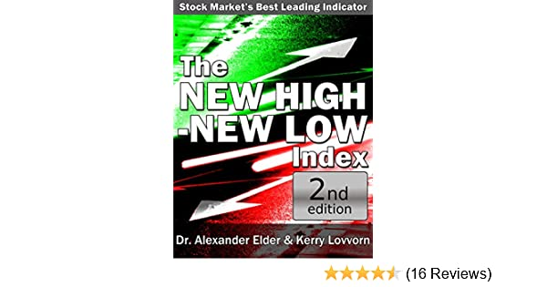 Amazon the new high new low index stock markets best amazon the new high new low index stock markets best leading indicator 2nd updated edition ebook dr alexander elder kerry lovvorn kindle store fandeluxe Gallery
