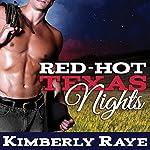 Red-Hot Texas Nights: Rebel Moonshine Series #2 | Kimberly Raye