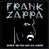 Zappa '88: The Last U.S. Show [2 CD]
