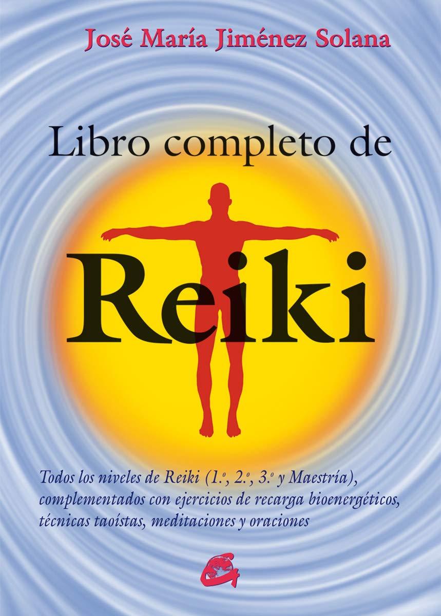 Libro completo de Reiki (Formato grande): José María Jiménez ...