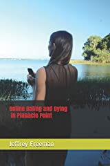 Online Dating and Dying in Pinnacle Point Paperback