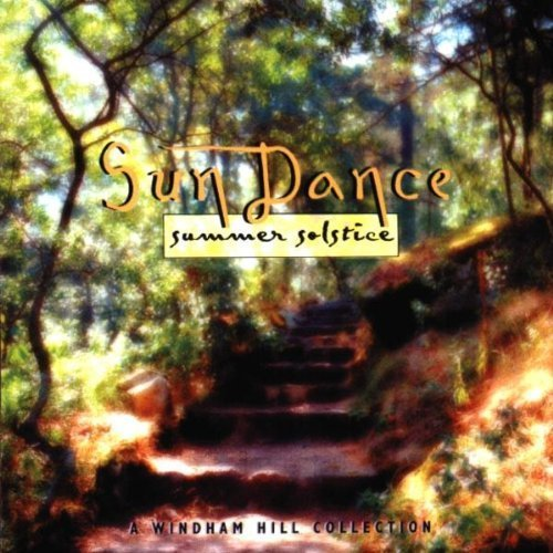 Sun Dance: Summer Solstice - A Windham Hill Collection by Various - Solstice Sun