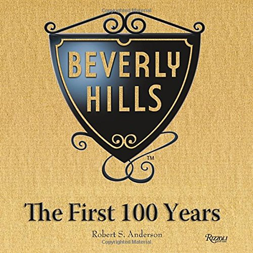 Beverly Hills: The First 100 - Hills Stores Beverly