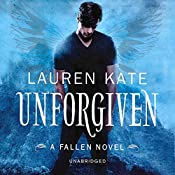 Unforgiven: Book 5 of the Fallen Series | Lauren Kate
