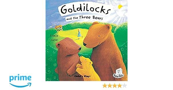 Goldilocks And The Three Bears (Flip-Up Fairy Tales): Estelle ...