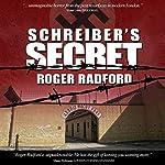 Schreiber's Secret | Roger Radford