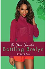 The Clover Chronicles:: Battling Brelyn Paperback