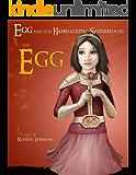 Egg -  Egg and the Hameggattic Sisterhood, Box Set #1, Part 1