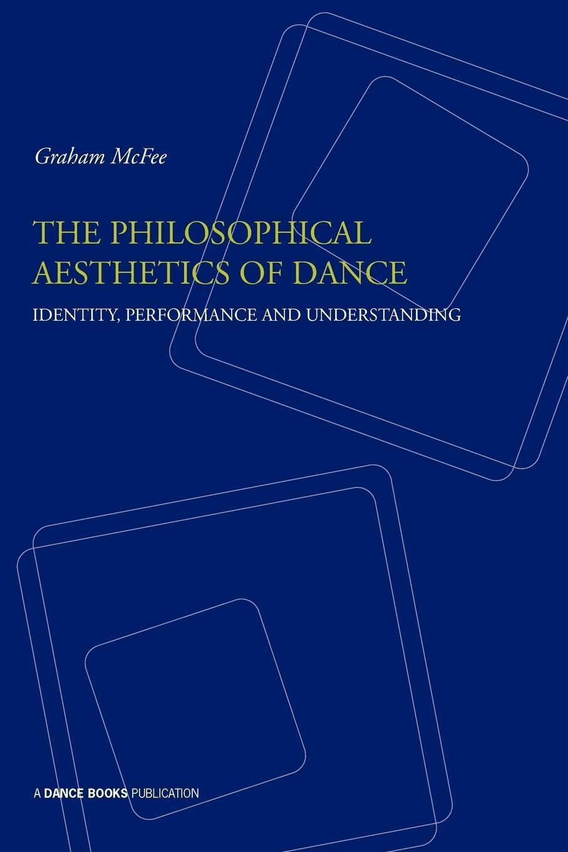 Philosophical Aesthetics of Dance pdf epub