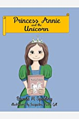 Princess Annie and the unicorn Hardcover