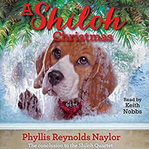 A Shiloh Christmas Audiobook by Phyllis Reynolds Naylor Narrated by Keith Nobbs