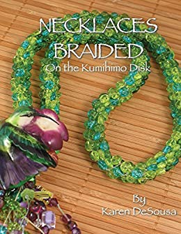 Necklaces Braided On the Kumihimo Disk