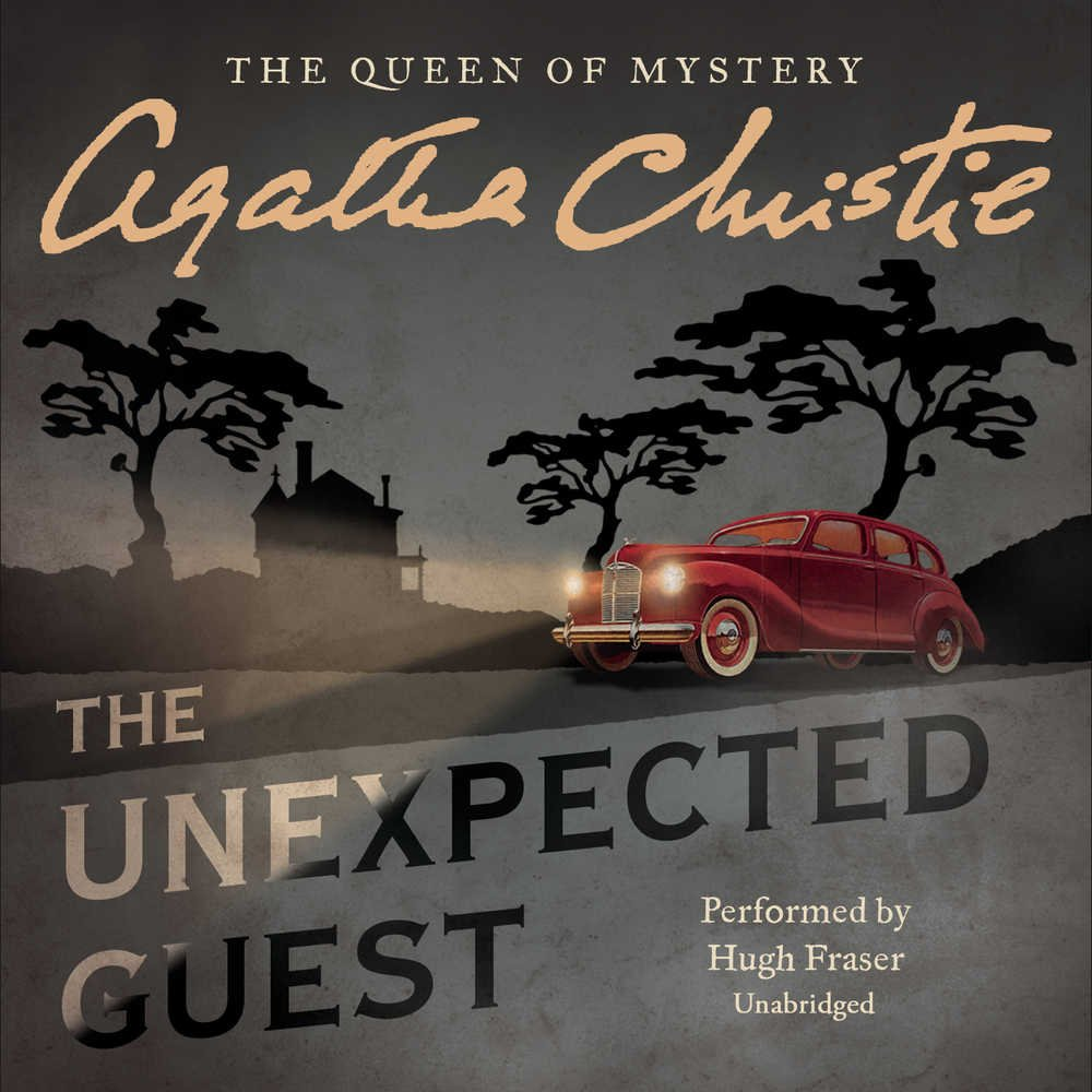 The Unexpected Guest: Library Edition: Charles Osborne, Agatha Christie,  Hugh Fraser: 9781504765466: Amazon.com: Books