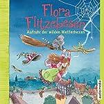 Aufruhr der wilden Wetterhexen (Flora Flitzebesen 2) | Melanie Manstein,Eleni Livanios