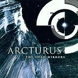 Sham Mirrors by Arcturus (2002-04-22)