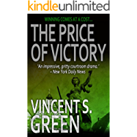 The Price of Victory (The Justice Trilogy Book 3)