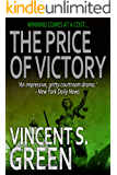 The Price of Victory (The Justice Trilogy Book 3) (English Edition)