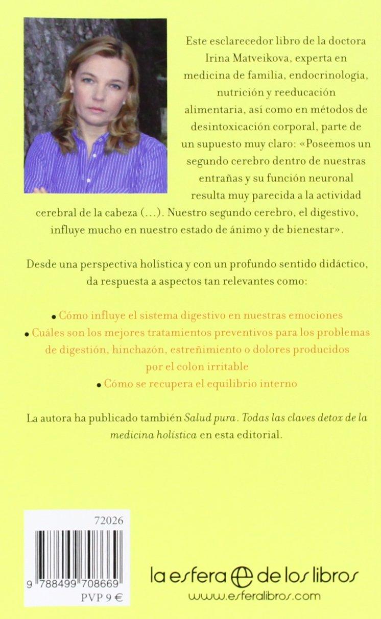 Inteligencia digestiva: Una visión holística de tu segundo cerebro Salud  Bolsillo: Amazon.es: Irina Matveikova: Libros