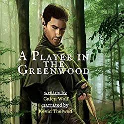 A Player in the Greenwood