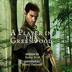 A Player in the Greenwood Audiobook