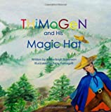 Thimogen and His Magic Hat, Amberleigh Brownson, 1470163144