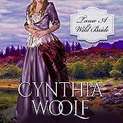 Tame a Wild Bride : Tame Series, Book 3 | Cynthia Woolf
